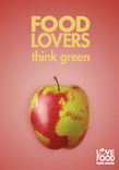 Love Food Hate Waste 'Food Lovers Think Green' Leaflet