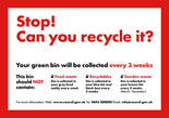 Recycle for Scotland local authority, stop can you recycle it, bin sticker template - 3 weekly