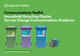 Household Recycling Charter Service Change Communication Toolkit