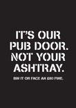 Smoking Related Litter - Pubs & Clubs Stencil - Pub Door