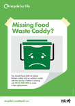 Recycle for Scotland local authority Everyone has Food Waste - missing food waste caddy A3 poster