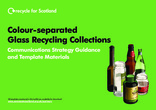 RFS Communication Toolkit: Colour-separated Glass Recycling Collections