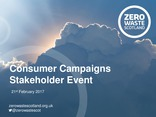 Consumer Campaigns Stakeholder Event 21st February 2017