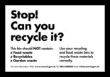 Recycle for Scotland local authority Everyone has Food Waste - stop can you recycle it, bin sticker