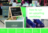 How to guide - How to run an upcycling workshop