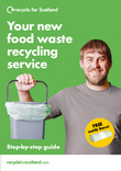 Recycle  for Scotland local authority food waste collection 6pp A5 leaflet