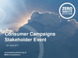 Consumer Campaign Stakeholder Event 15th June 2017