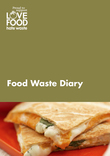 Love Food Hate Waste - Food Waste Diary