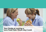 Guide to running a Love Food Hate Waste day/week