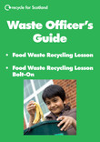 Food waste recycling lesson waste officers guide