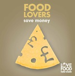Love Food Hate Waste Beer Mat: 'Food lovers save money', cheese motif